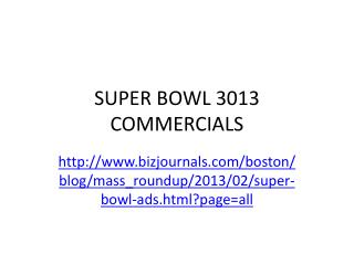 SUPER BOWL 3013 COMMERCIALS