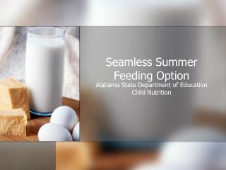 Seamless Summer Feeding Option