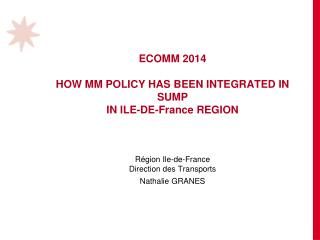 1.  What is  at  stake 2. MM  strategy implementation 3.  Integration into  the new SUMP
