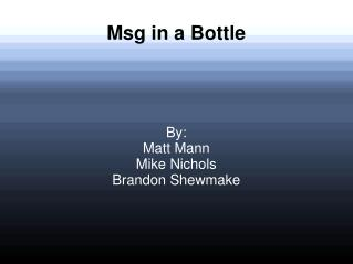 Msg in a Bottle