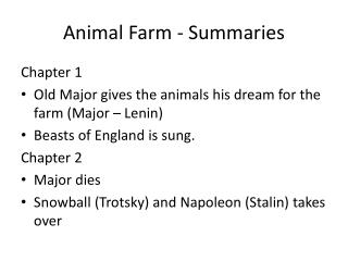 Animal Farm - Summaries