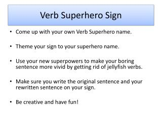 Verb Superhero Sign