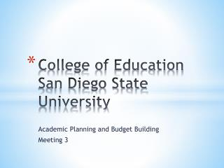College of Education San Diego State University