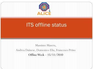 ITS offline status