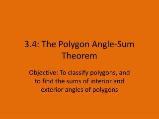 3.4: The Polygon Angle-Sum Theorem