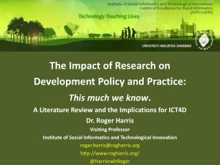 The Impact of Research on  Development Policy and Practice:  This much we know .