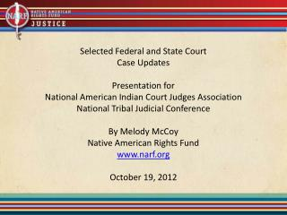 Selected Federal and State Court Case Updates Presentation for