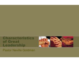 Characteristics of Great Leadership