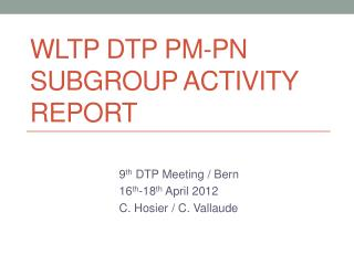WLTP DTP PM-PN Subgroup Activity Report
