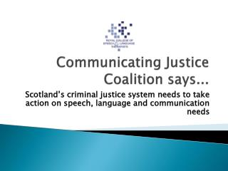 Communicating Justice Coalition says...