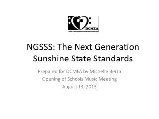 NGSSS: The Next Generation Sunshine State Standards