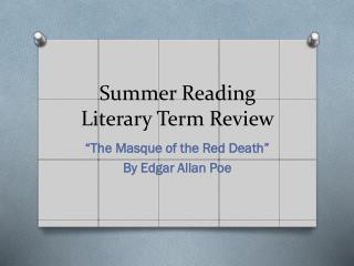 Summer Reading  Literary Term Review