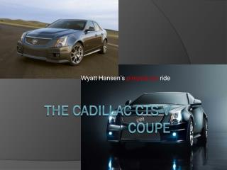 The Cadillac CTS-V  Coupe