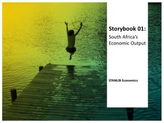 Storybook 01: South Africa's Economic Output