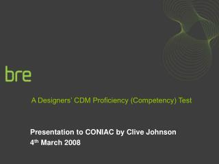 A Designers  CDM Proficiency Competency Test
