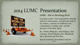 2014 LUMC  Presentation