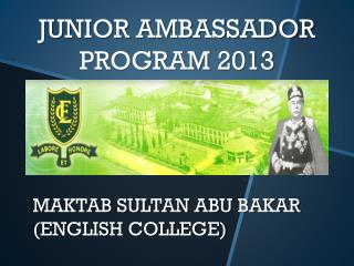 MAKTAB SULTAN ABU BAKAR  (ENGLISH COLLEGE)