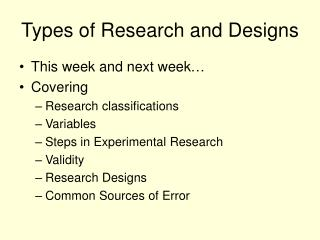 Types of Research and Designs