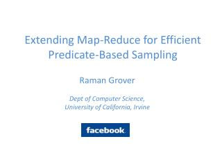 Extending Map-Reduce for Efficient Predicate-Based Sampling