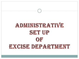 Administrative  Set up  of  Excise Department
