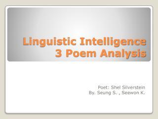 Linguistic  Intelligence 3  Poem Analysis