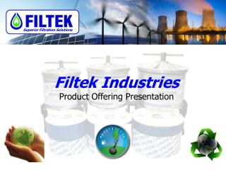 Filtek Industries  Product Offering Presentation