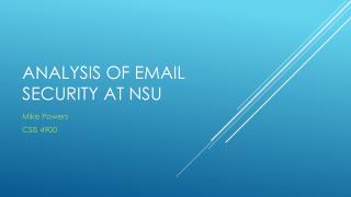 Analysis of Email security at NSU
