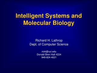 Intelligent Systems and Molecular Biology
