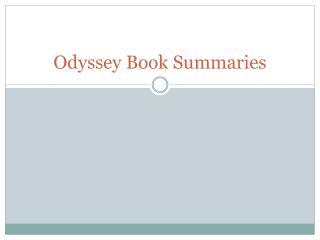 Odyssey Book Summaries
