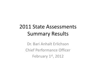 2011 State Assessments Summary Results