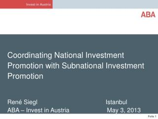 Coordinating  National Investment Promotion  with  Subnational Investment Promotion