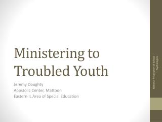 Ministering to Troubled Youth