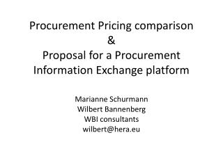 Procurement  Pricing comparison  & Proposal for a Procurement Information Exchange  platform