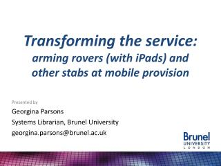 Transforming the service: arming rovers (with iPads) and other stabs at mobile provision