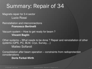 Summary: Repair of 34