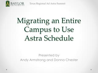 Migrating an Entire Campus to Use  Astra Schedule