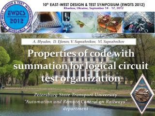 Properties of code with summation for logical circuit test organization