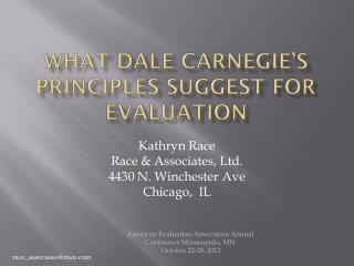 What Dale Carnegie�s Principles Suggest for Evaluation