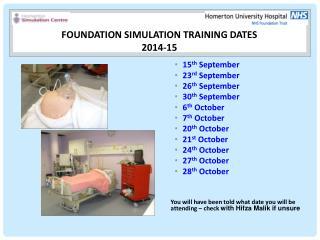 Foundation SIMULATION TRAINING DATES  2014-15