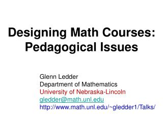 Designing Math Courses:  Pedagogical Issues