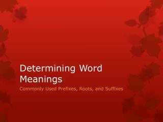 Determining Word Meanings