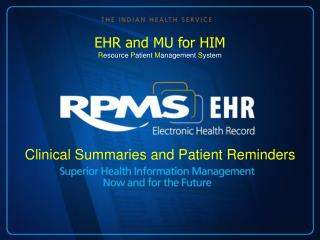 Clinical Summaries and Patient Reminders