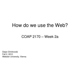 How do we use the Web?