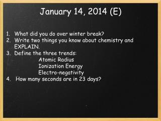 January 14, 2014 (E)