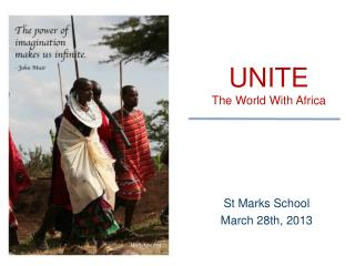 UNITE The  World  W ith Afric a