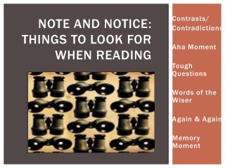 Note and Notice : Things to look for when reading