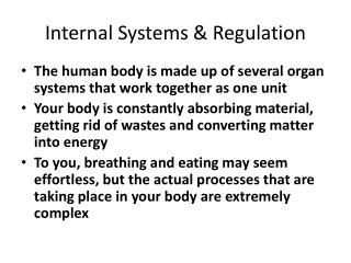 Internal Systems & Regulation