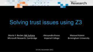 Solving trust issues using Z3