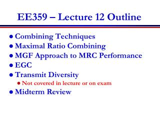 EE359 � Lecture 12 Outline