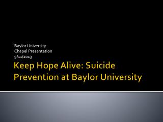 Keep Hope Alive: Suicide Prevention at Baylor University